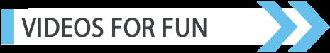 videos_for_fun